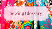 Sewing Glossary
